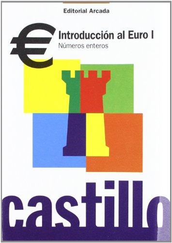 Introduccion Al Euro I. Números Enteros por Vv.Aa.