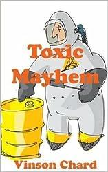 Toxic Mayhem