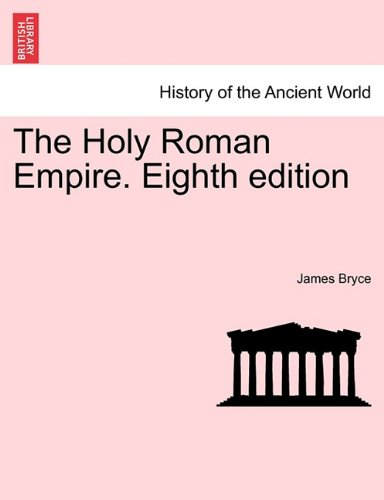 The Holy Roman Empire. Eighth edition
