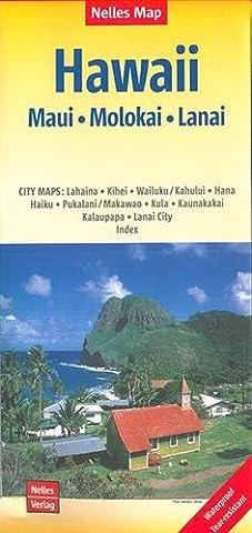 Nelles Map Landkarte Hawaii : Maui, Molokai, Lanai: 1:150.000 | reiß- und wasserfest; waterproof and tear-resistant; indéchirable et imperméable; irrompible & (Insel Molokai Hawaii)