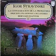Disco Vinilo - Old vinyl .- Igor STRAVINSKI : LA CONSAGRACION DE LA PRIMAVERA
