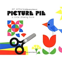Ed Emberley's Picture Pie: A Circle Drawing Book