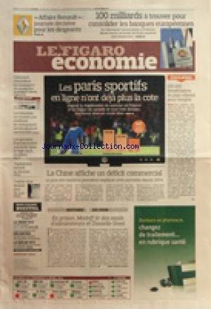 FIGARO ECONOMIE (LE) [No 20742] du 11/04/2011 - EN PRISON - MADOFF LIT DES MAILS D'ADMIRATEURS ET DANIELLE STEEL - LA CHINE AFFICHE UN DEFICIT COMMERCIAL - LES PARIS SPORTIFS EN LIGNE N'ONT DEJA PLUS LA COTE - 150 000 BENEFICIAIRES DU PLAN REBOND POUR L'EMPLOI - 100 MILLIARDS A TROUVER POUR CONSOLIDER LES BANQUES EUROPEENNES - AFFAIRE RENAULT
