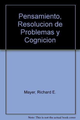 Pensamiento, resolucion de problemas y cognicion