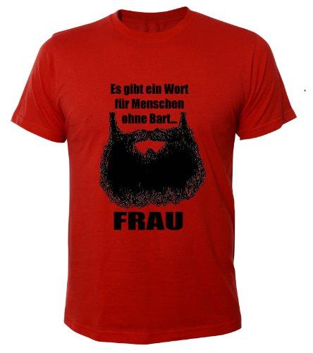 Mister Merchandise Cooles Fun T-Shirt Ein Wort für Menschen ohne Bart - Frau Rot