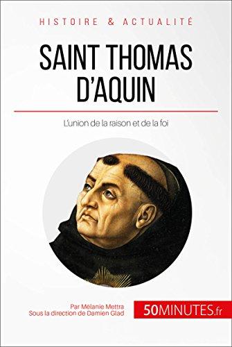 saint-thomas-d-39-aquin-l-union-de-la-raison-et-de-la-foi-grandes-personnalits-t-3