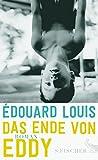 Das Ende von Eddy: Roman (Fischer Taschenbibliothek)