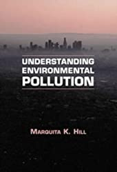 Understanding Environmental Pollution by Marquita K. Hill (1997-10-13)