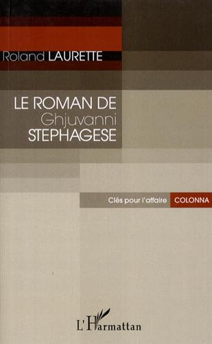 Roman de Ghjuvanni Stephagese Clés pour l'affaire Colonna