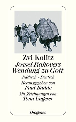 Jossel Rakovers Wendung zu Gott: Jiddisch - Deutsch (detebe)
