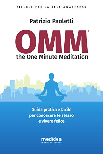 OMM the One Minute Meditatio