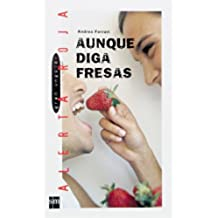 Aunque diga fresas (eBook-ePub) (Gran angular)