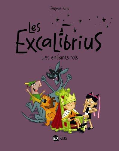 Excalibrius, t01 : Les enfants rois