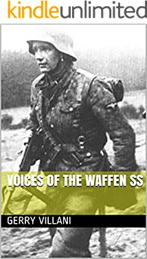 Voices of the Waffen SS (English Edition)
