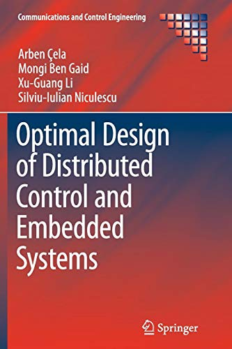 Optimal Design of Distributed Control and Embedded Systems (Communications and Control Engineering) Embedded Control