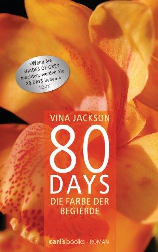80 Days - Die Farbe der Begierde: Roman