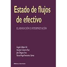 Estado de flujos de efectivo: Elaboración e interpretación (Biblioteca Universitaria)