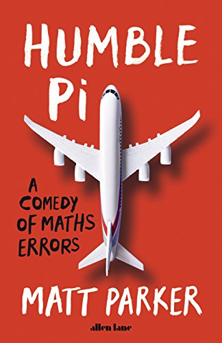 Price comparison product image Humble Pi: A Comedy of Maths Errors