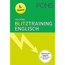 Das PONS Blitztraining Englisch  5. Klasse: Blitzschnell kapiert - 10 Minuten-Übungsblock