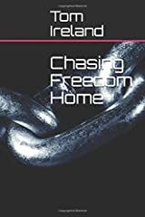 Chasing Freedom Home (Malinding) Paperback