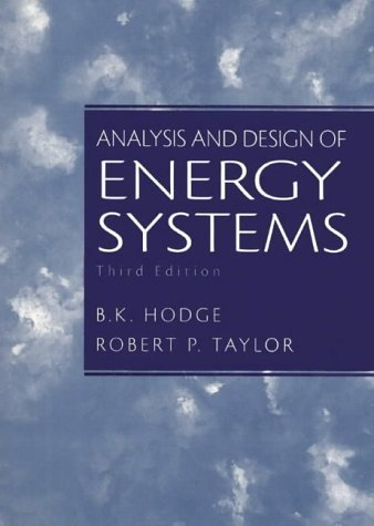 Analysis and Design of Energy Systems by B.K. Hodge (1998-12-23)