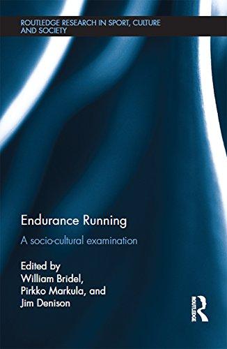 Descargar Endurance Running: A Socio-Cultural Examination (Routledge Research in Sport, Culture and Society Book 51) PDF Gratis
