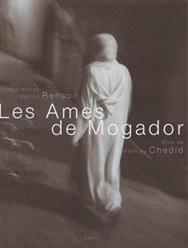 Les Âmes de Mogador (avec un CD inédit) par Matthieu Chedid