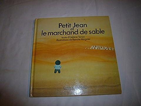 Marchand De Sable - Petit Jean et le marchand de