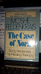 The Case of Nora Body-Awareness as Healing Therapy