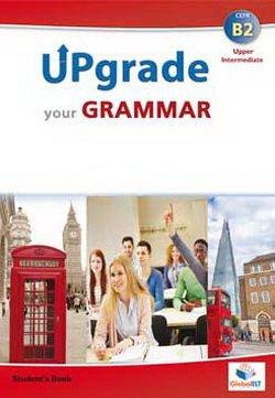 Upgrade your english. B2. Student's book. Per le Scuole superiori. Con espansione online