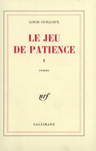 Le Jeu de patience, tome 1
