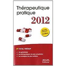 Thérapeutique pratique 2012