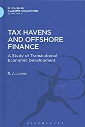 [Tax Havens and Offshore Finance: a Study of Transnational Economic Development] (By: Richard Anthony Johns) [published: January, 2014]