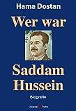 Picture Of Wer war Saddam Hussein: Biografie (German Edition)