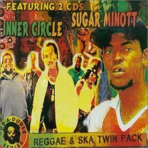 Reggae & Ska Twin Pack: Inner Circle/Sugar Minott by Inner Circle & Sugar Minott (Packs Innere)
