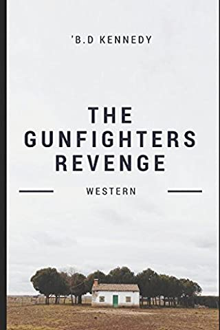 The Gunfighter's Revenge: Western Adventure (The Peacemaker Western Series)