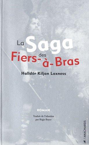 La Saga des Fiers-à-bras par Halldor Laxness