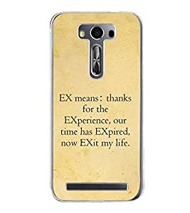 FUSON Designer Back Case Cover for Asus Zenfone 2 Laser ZE500KL (5 Inches) (Time quotes Quotes about Experience Thankful quotes Ex boy friend quotes)