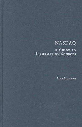 nasdaq-a-guide-to-information-sources-by-lucy-heckman-published-september-2001