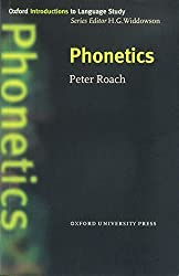 Phonetics (Oxford Introduction to Language Study Series)