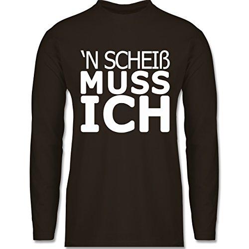 Shirtracer Statement Shirts - 'N Scheiß muss Ich - Herren Langarmshirt Braun