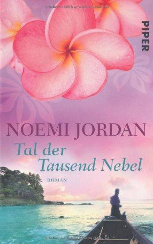 Tal der Tausend Nebel: Roman (Hawaii-Romane, Band 27383)