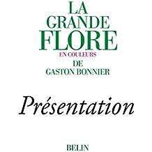 La grande Flore (Volume 1) - Présentation: Présentation