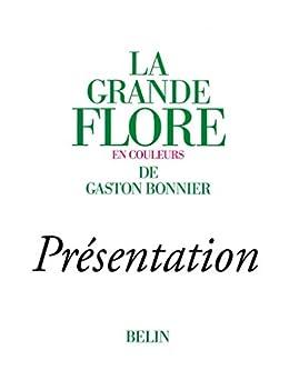 La grande Flore (Volume 1) - Présentation