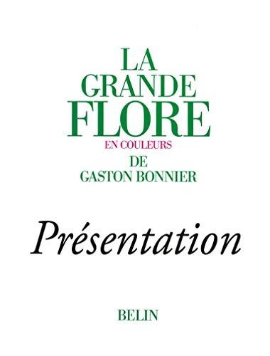 La grande Flore (Volume 1) - Prsentation
