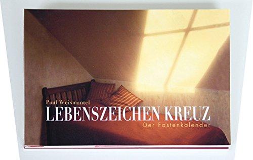 Weismantel, P: Lebenszeichen Kreuz