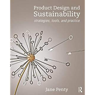 Product Design and Sustainability: Strategies, Tools, and Practice