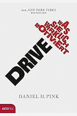 Drive: Was Sie wirklich motiviert Hardcover