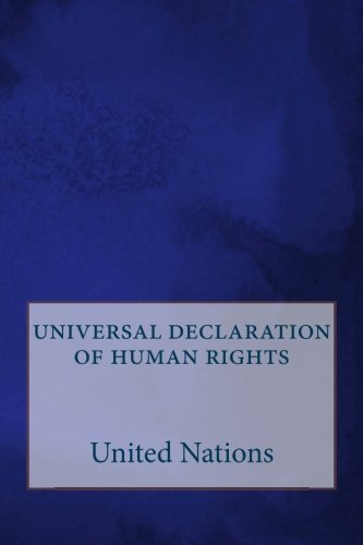 an introduction to the history of universal declaration of human rights The most interesting question to ask about the universal declaration of human rights, passed by the united nations general assembly on 10 december 1948, is why it was ignored in its own time, even as it is celebrated in our own.
