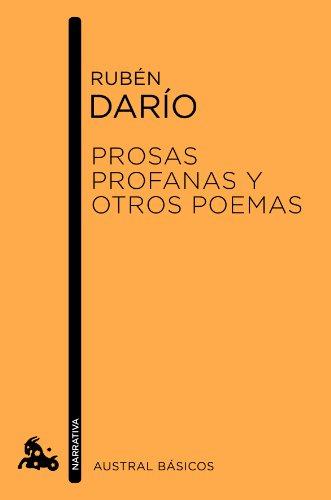 Prosas profanas y otros poemas (Austral Básicos) por Rubén Darío